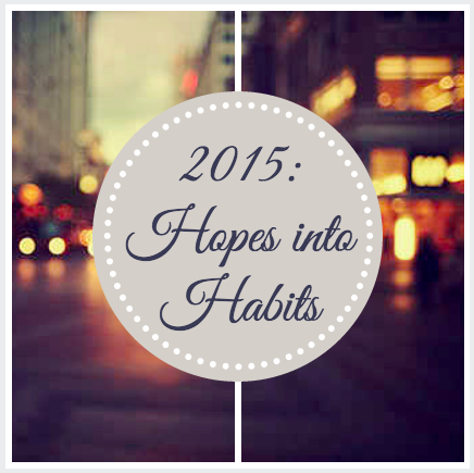 2015_Hopes_into_Habits
