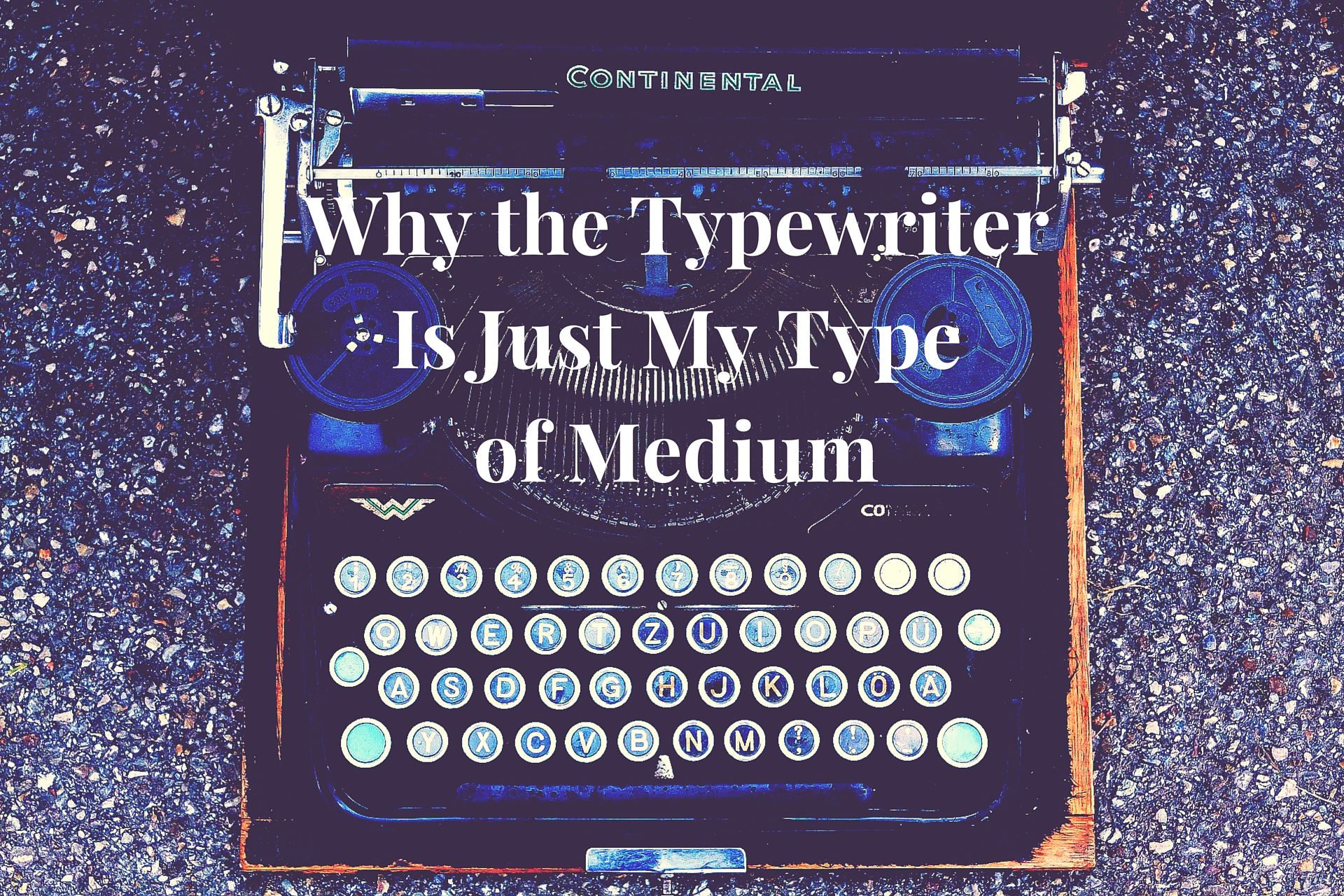 why the typewriter is just my type of medium verge of verse an essay by julianne day ignacio